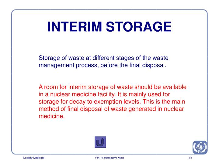 INTERIM STORAGE