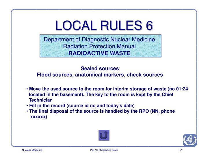 LOCAL RULES 6