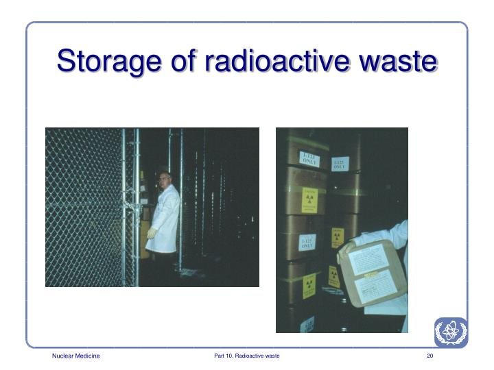 Storage of radioactive waste
