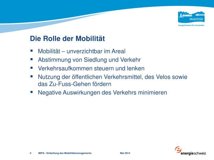 Die Rolle der Mobilität