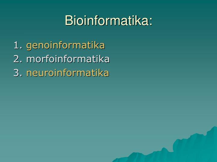 Bioinformatika: