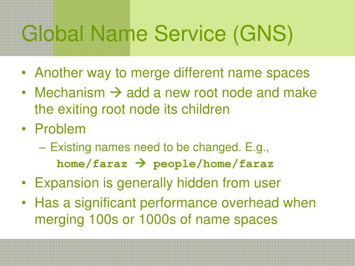 Global Name Service (GNS)