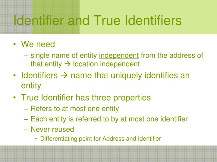 Identifier and True Identifiers