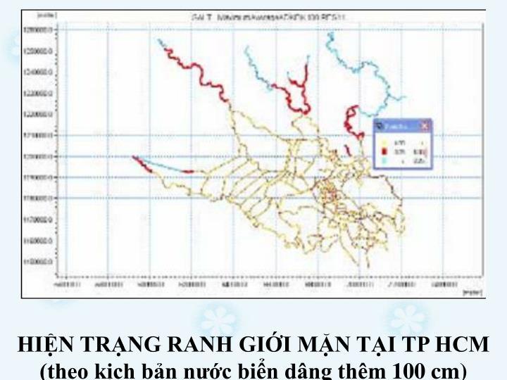 HIN TRNG RANH GII MN TI TP HCM (theo kch bn nc bin dng thm 100 cm)