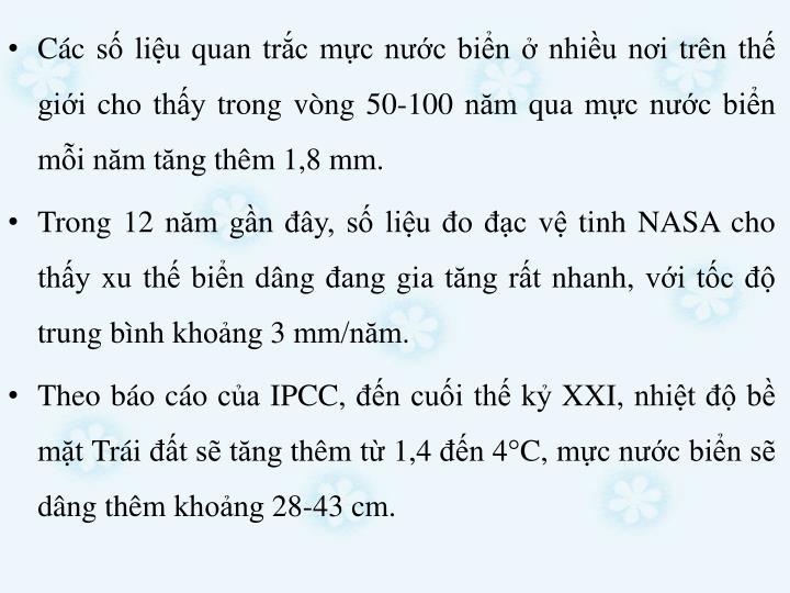Cc s liu quan trc mc nc bin  nhiu ni trn th gii cho thy trong vng 50-100 nm qua mc nc bin mi nm tng thm 1,8 mm.