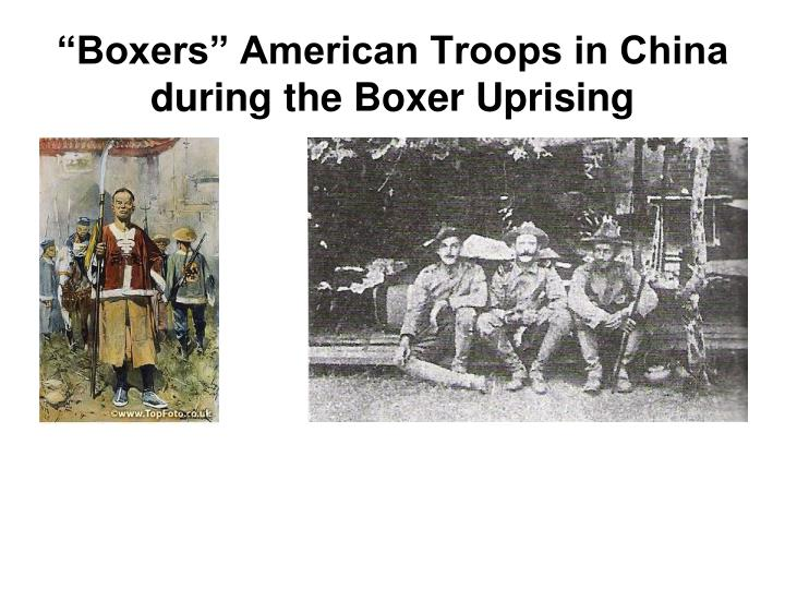 """Boxers"" American Troops in China during the Boxer Uprising"