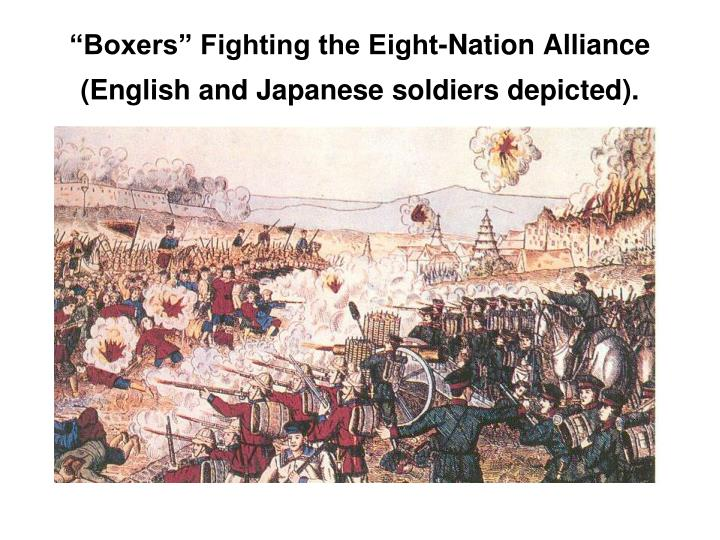 """Boxers"" Fighting the Eight-Nation Alliance (English and Japanese soldiers depicted)."