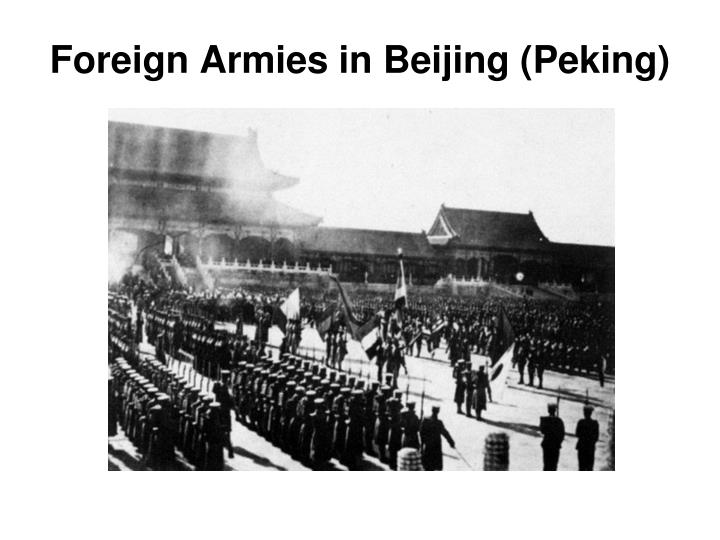 Foreign Armies in Beijing (Peking)
