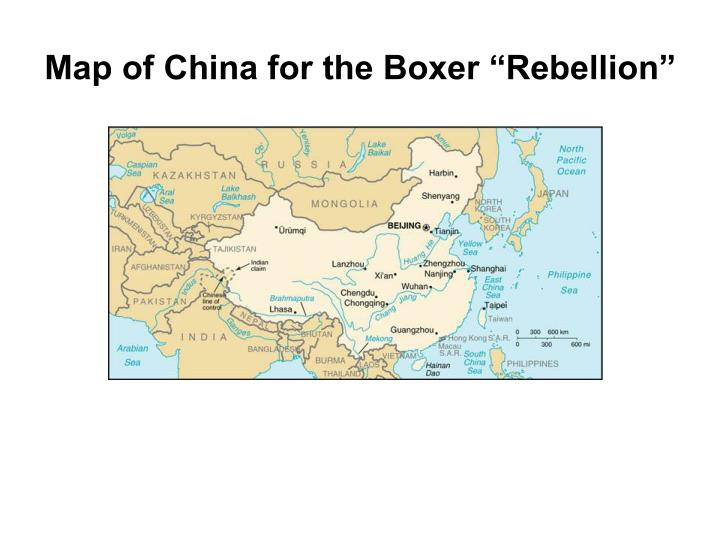 "Map of China for the Boxer ""Rebellion"""