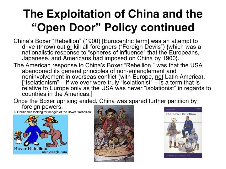 "The Exploitation of China and the ""Open Door"" Policy continued"