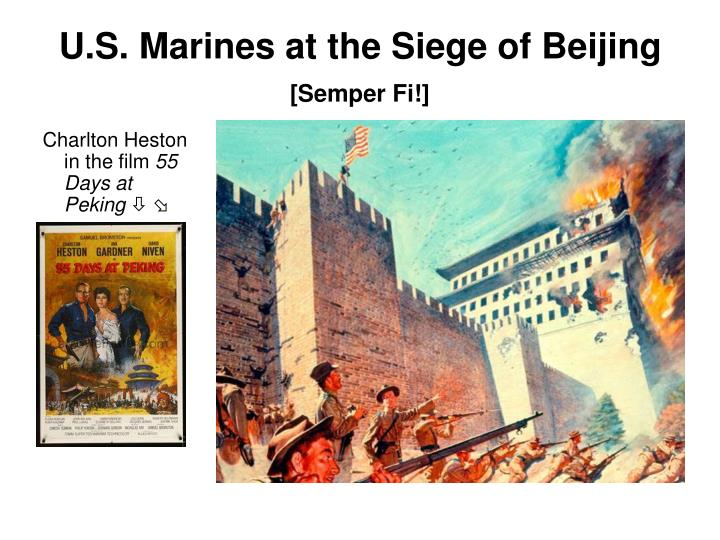 U.S. Marines at the Siege of Beijing