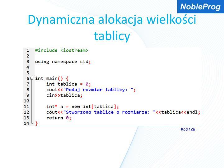 Dynamiczna alokacja wielkości tablicy