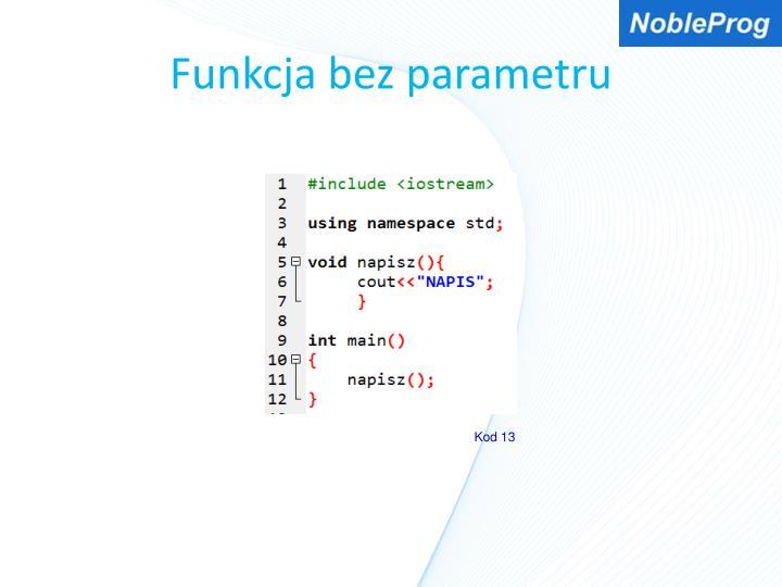 Funkcja bez parametru