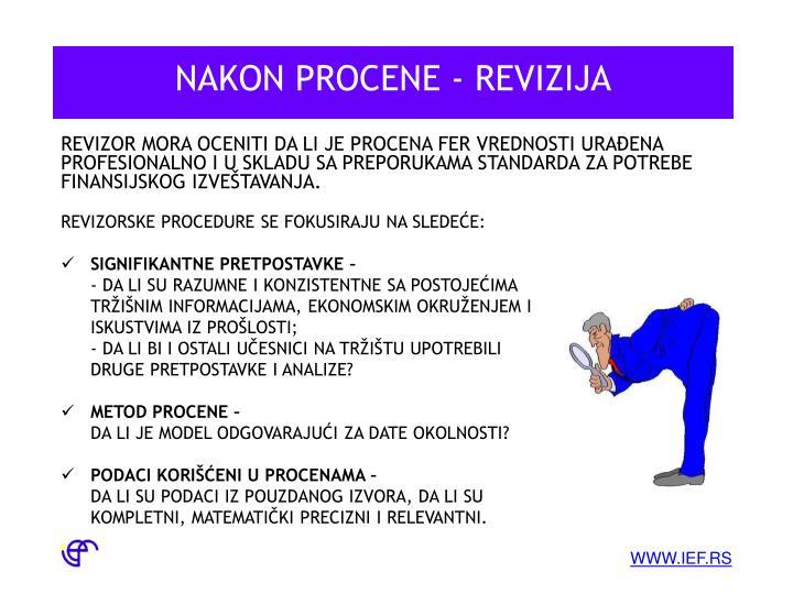 NAKON PROCENE - REVIZIJA
