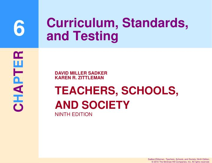Curriculum standards and testing
