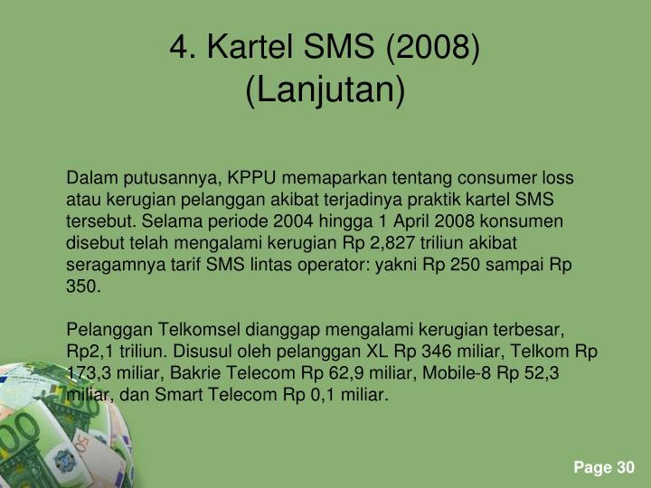 Dalam putusannya, KPPU memaparkan tentang consumer loss