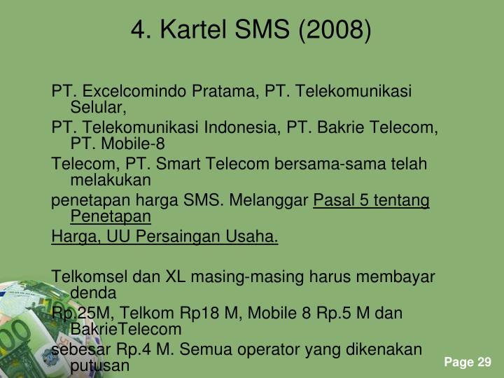 PT. Excelcomindo Pratama, PT. Telekomunikasi Selular,