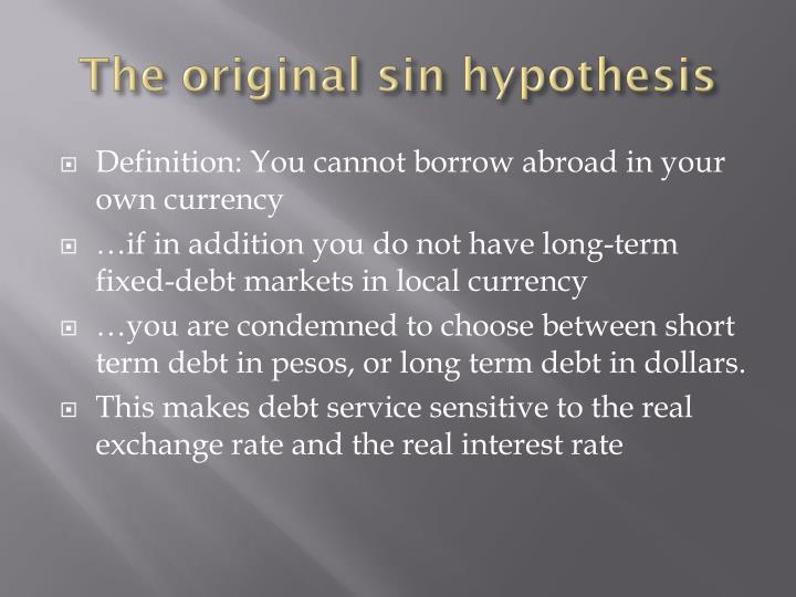 The original sin hypothesis