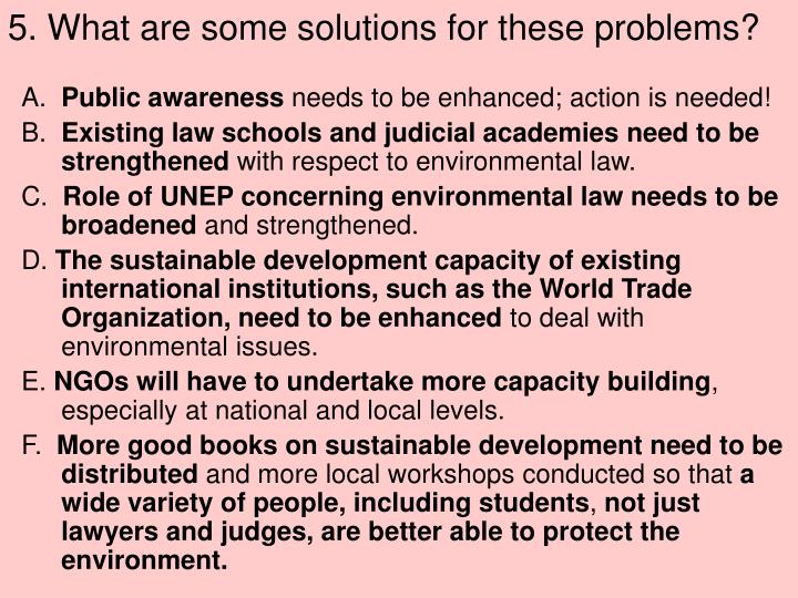 5. What are some solutions for these problems?