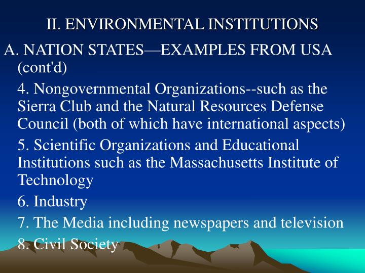 II. ENVIRONMENTAL INSTITUTIONS