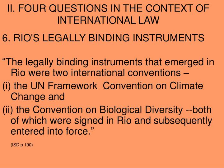 II. FOUR QUESTIONS IN THE CONTEXT OF INTERNATIONAL LAW