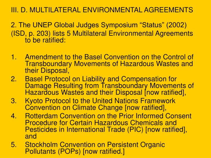 III. D. MULTILATERAL ENVIRONMENTAL AGREEMENTS