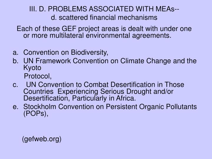 III. D. PROBLEMS ASSOCIATED WITH MEAs--