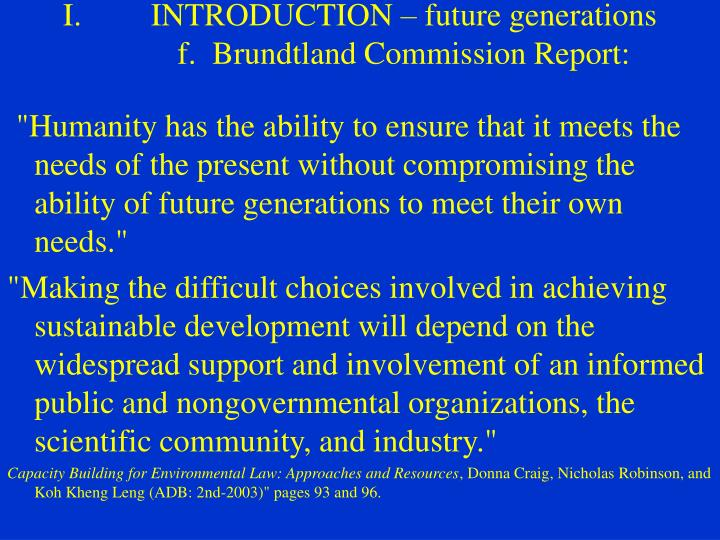 INTRODUCTION – future generations