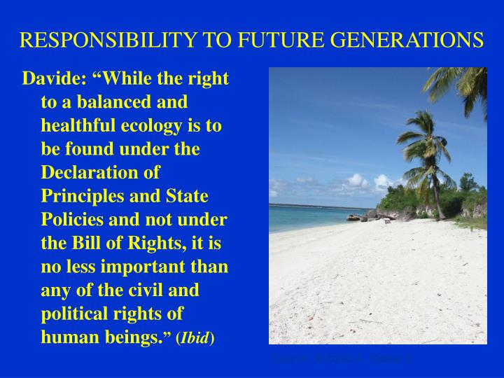 RESPONSIBILITY TO FUTURE GENERATIONS
