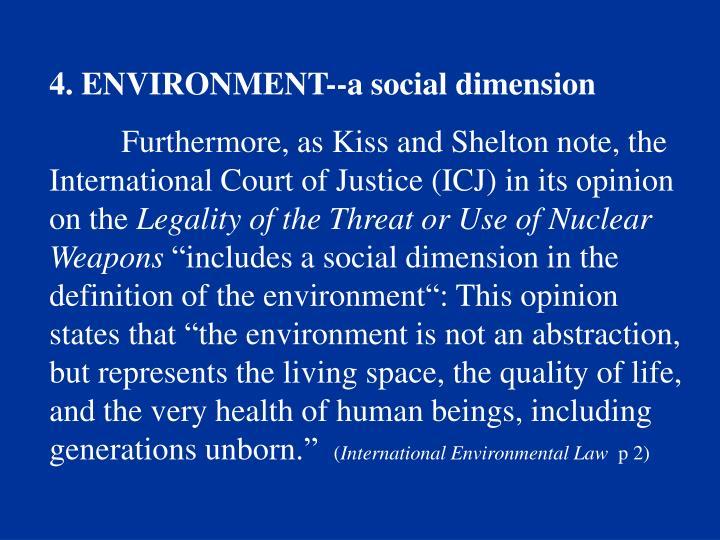 4. ENVIRONMENT--a social dimension