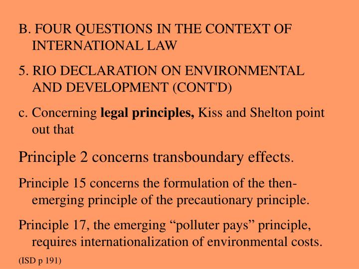B. FOUR QUESTIONS IN THE CONTEXT OF INTERNATIONAL LAW