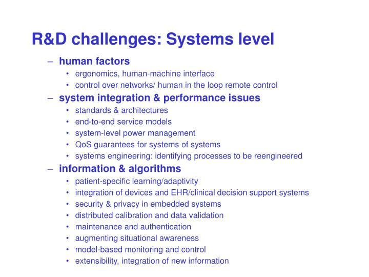 R&D challenges: Systems level