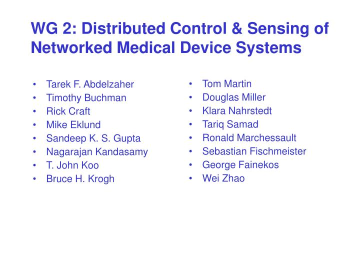 Wg 2 distributed control sensing of networked medical device systems