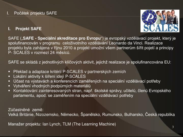 Počátek projektu SAFE