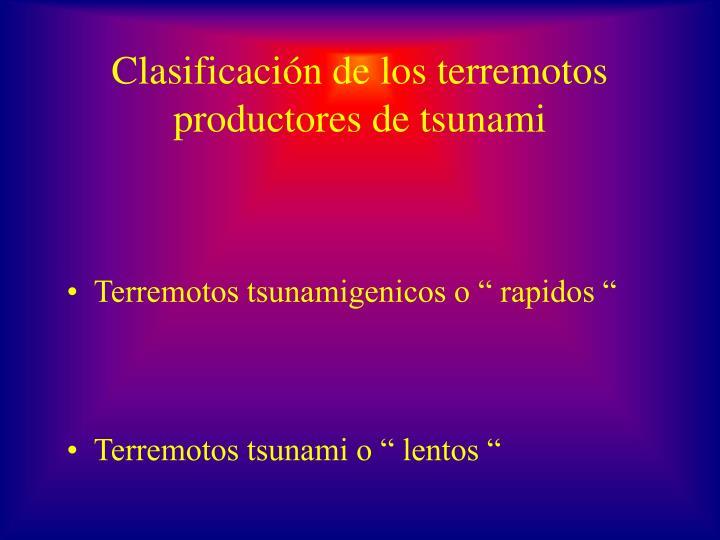 Clasificación de los terremotos productores de tsunami