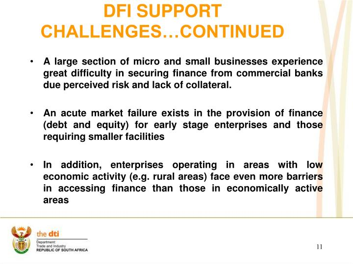 DFI SUPPORT  CHALLENGES…Continued