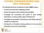 future considerations and way forward
