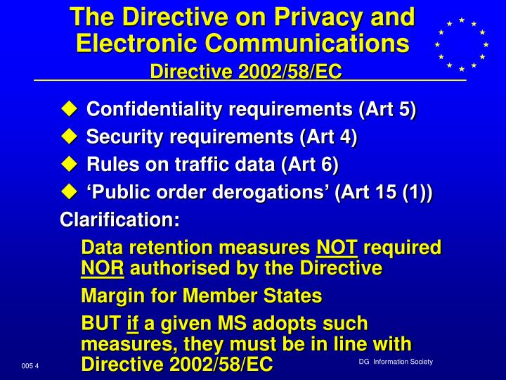 The Directive on Privacy and Electronic Communications