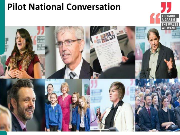 Pilot National Conversation