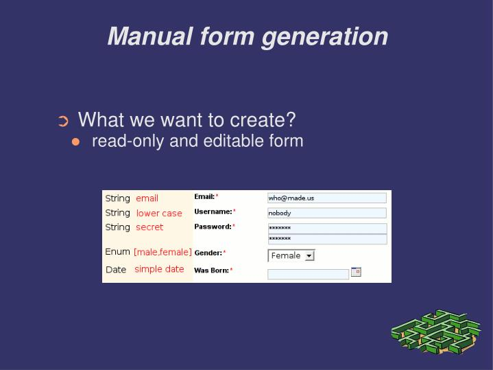 Manual form generation
