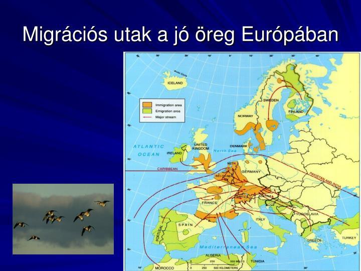 Migrációs utak a jó öreg Európában