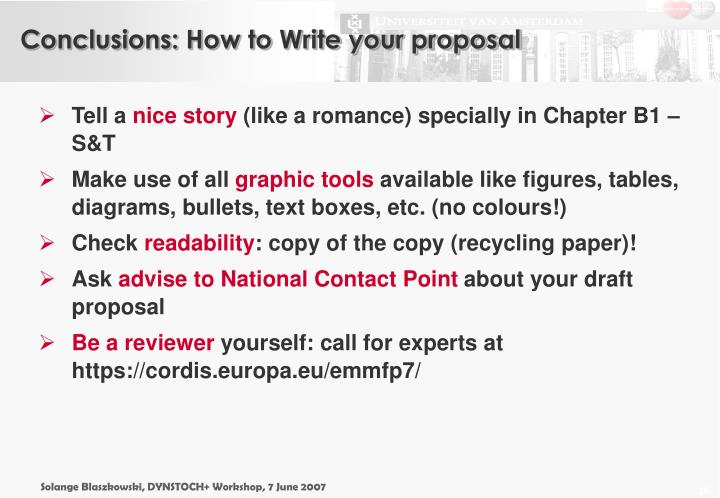 Conclusions: How to Write your proposal