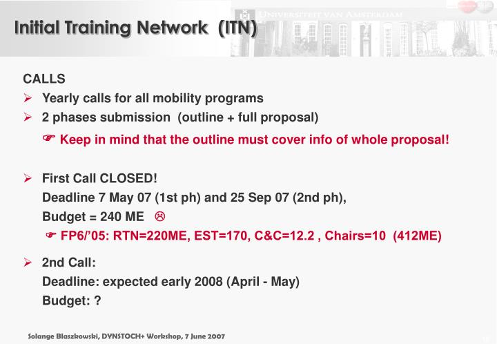 Initial Training Network  (ITN)