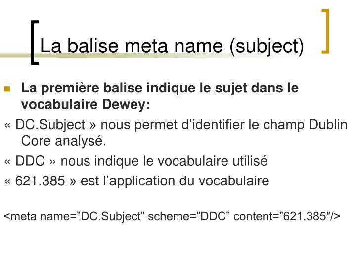 La balise meta name (subject)