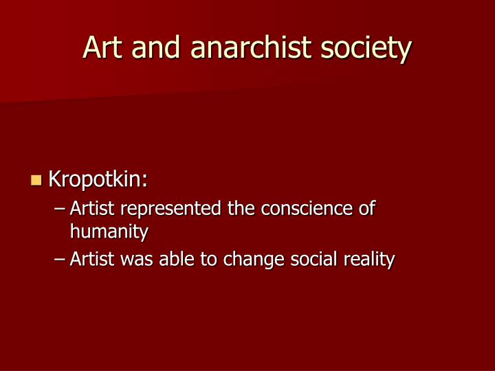 Art and anarchist society
