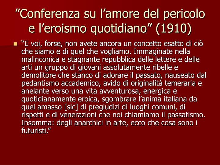 """""""Conferenza su l'amore del pericolo e l'eroismo quotidiano"""" (1910)"""