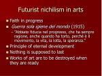 futurist nichilism in arts
