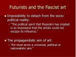 futurists and the fascist art