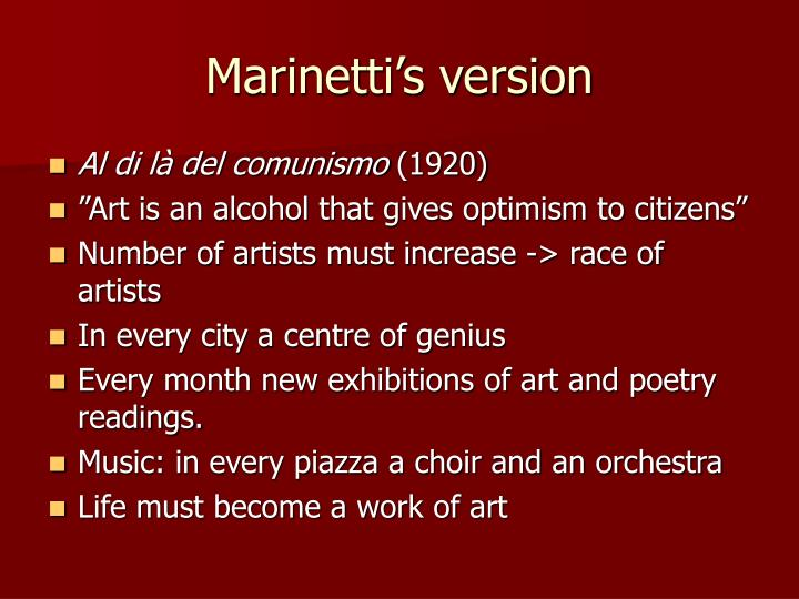 Marinetti's version