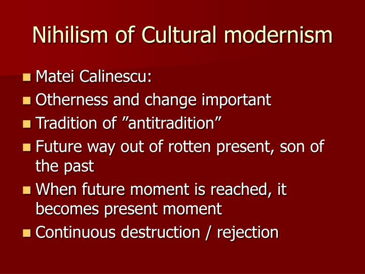 Nihilism of Cultural modernism